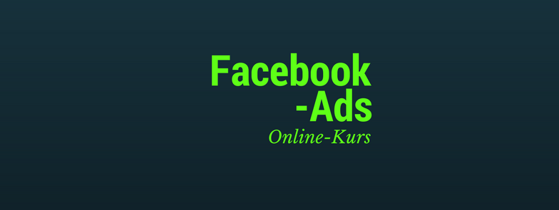 Facebook Ads Kurs Angebot