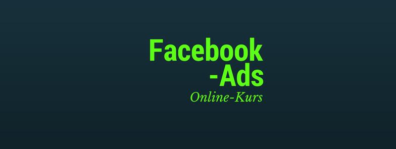 Facebook Ads Online Kurs Angebot