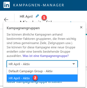 Schritte zur Zuordnung einer Kampagne zu einer LinkedIN Kampagnengruppe